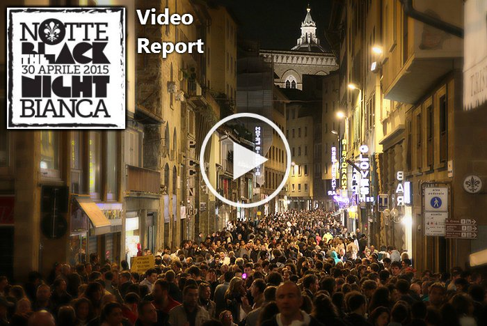 Report Event - Notte Bianca Firenze 2015 (VIDEO)