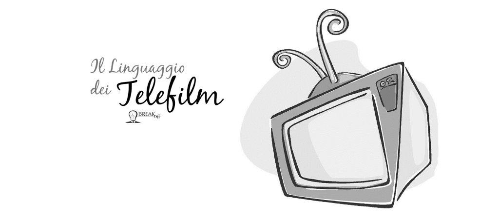il linguaggio dei telefilm