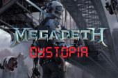 Dystopia – Megadeth – Recensione