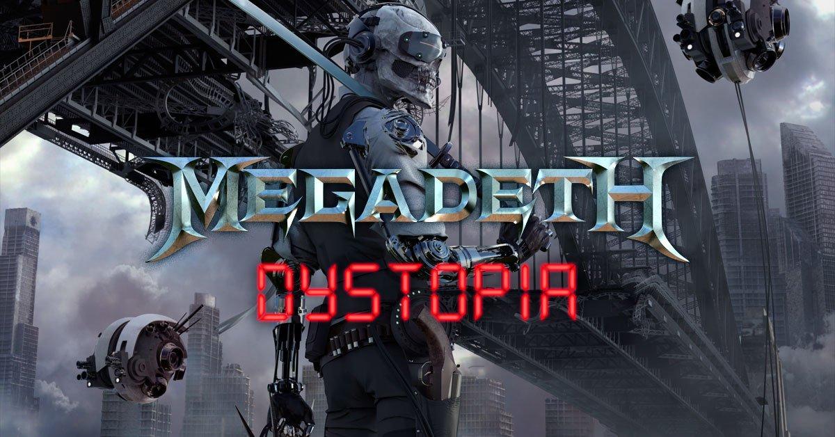 Dystopia - Megadeth - Recensione