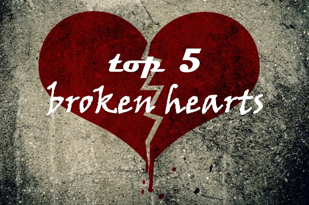 Top 5 Cuori Infranti