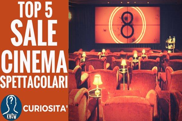 Le sale cinema più spettacolari del mondo