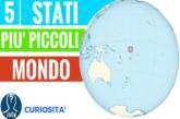 Gli stati più piccoli del mondo