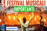 I festival musicali più importanti del mondo