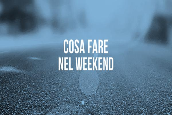 Eventi del weekend 04/01 - 06/01