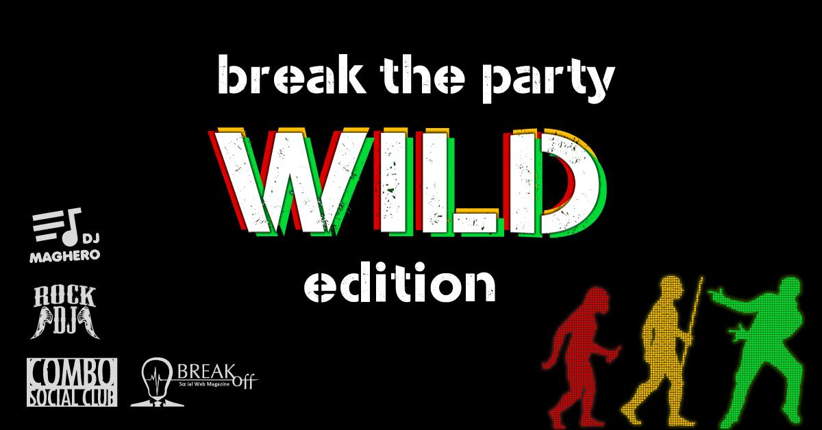 Break the Party: WILD edition